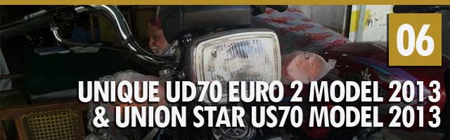 Unique UD70 Euro 2 Model 2013 & Union Star US70 Model 2013