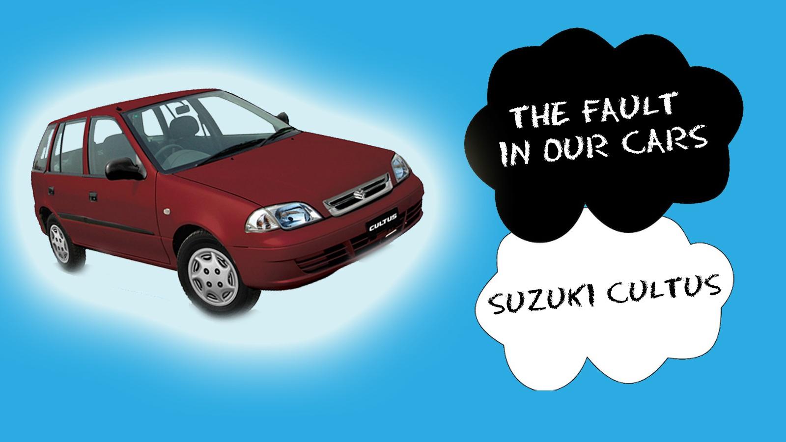 The Faults in Our Cars: Suzuki Cultus - PakWheels Blog