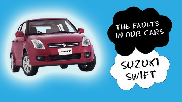 Faults in Our Cars - Suzuki Swift